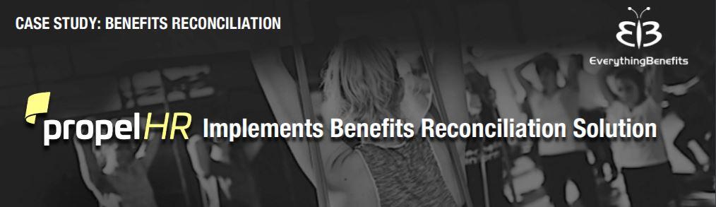 Benefits Reconciliation case study_propelHR